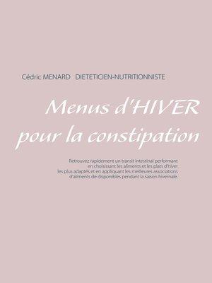 cover image of Menus d'hiver pour la constipation
