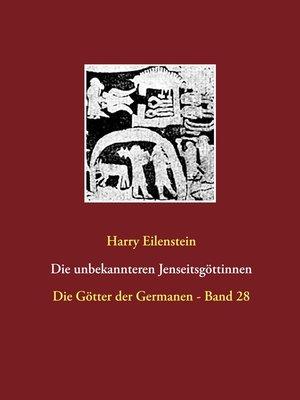 cover image of Die unbekannteren Jenseitsgöttinnen