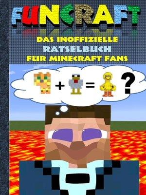 cover image of Funcraft--Das inoffizielle Rätselbuch für Minecraft Fans