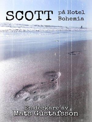 cover image of Scott på Hotel Bohemia