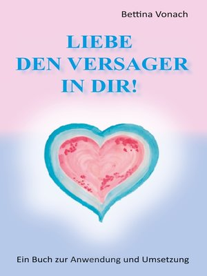 cover image of Liebe den Versager in dir!