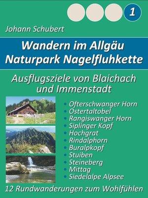 cover image of Naturpark Nagelfluhkette Allgäu Wanderungen zum Wohlfühlen