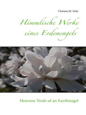 cover image of Himmlische Werke eines Erdenengels