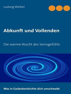 cover image of Abkunft und Vollenden