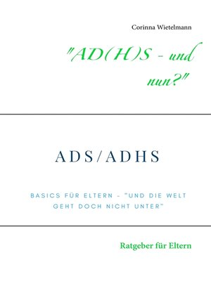 "cover image of ""AD(H)S--und nun?"""