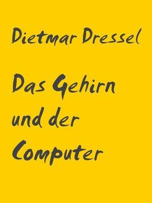 cover image of Das Gehirn und der Computer