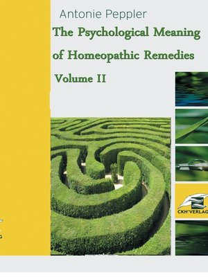 cover image of The Psychological Meaning of Homeopathic Remedies