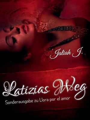 cover image of Latizias Weg