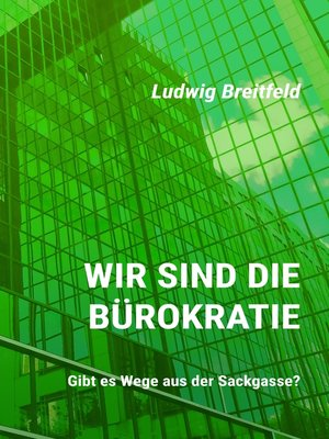cover image of Wir sind die Bürokratie