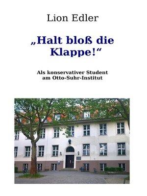 """cover image of """"Halt bloß die Klappe!"""""""