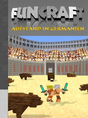 cover image of Funcraft--Aufstand in Germanien