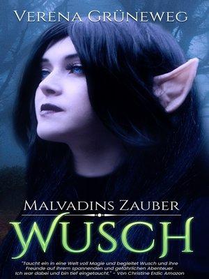 cover image of Malvadins Zauber