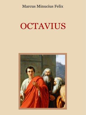 cover image of Octavius--Eine christliche Apologie aus dem 2. Jahrhundert