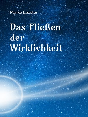 cover image of Das Fließen der Wirklichkeit