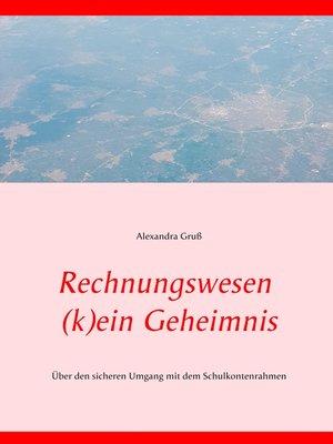 cover image of Rechnungswesen (k)ein Geheimnis