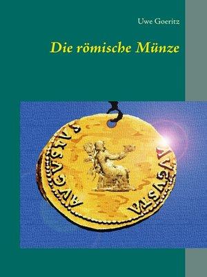 cover image of Die römische Münze