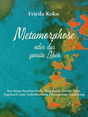 cover image of Metamorphose oder das zweite Leben