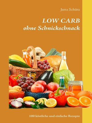 cover image of LOW CARB ohne Schnickschnack