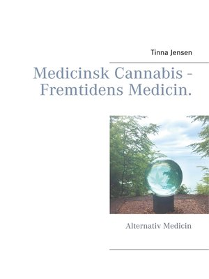 cover image of Medicinsk Cannabis--Fremtidens Medicin.