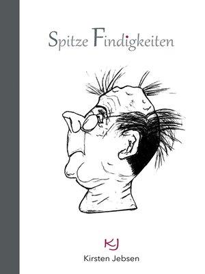 cover image of Spitze Findigkeiten