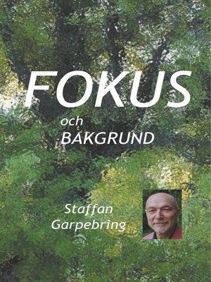 cover image of Fokus och bakgrund