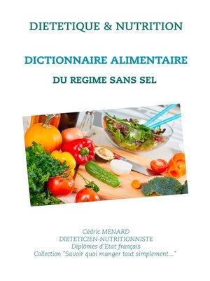 cover image of Dictionnaire alimentaire du régime sans sel