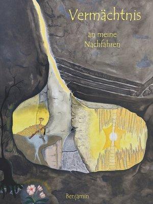 cover image of Vermächtnis an meine Nachfahren
