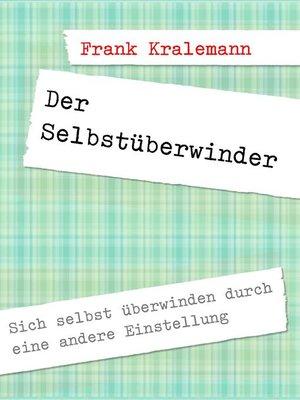 cover image of Der Selbstüberwinder