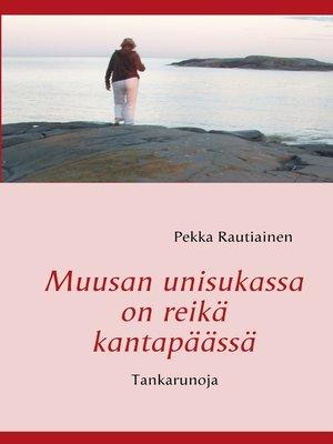 cover image of Muusan unisukassa on reikä kantapäässä