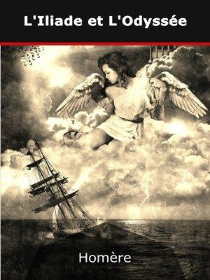 cover image of L'Iliade et L'Odyssée