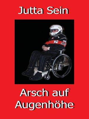 cover image of Arsch auf Augenhöhe