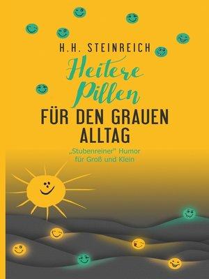 cover image of Heitere Pillen für den grauen Alltag