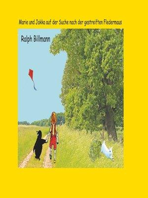 cover image of Marie und Jakka auf der Suche nach der gestreiften Fledermaus