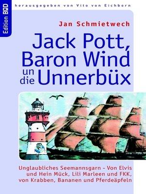 cover image of Jack Pott, Baron Wind un die Unnerbüx