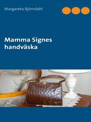 cover image of Mamma Signes handväska