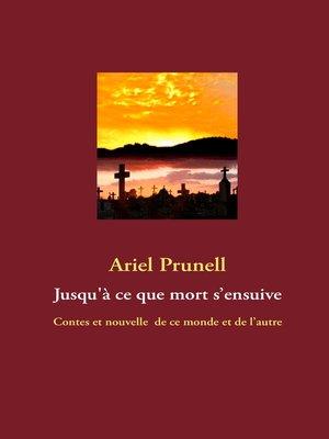 cover image of Jusqu'à ce que mort s'ensuive