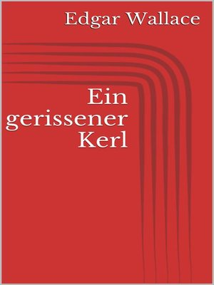 cover image of Ein gerissener Kerl