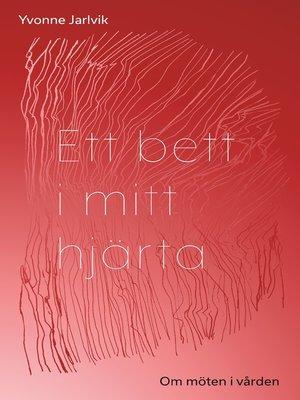cover image of Ett bett i mitt hjärta