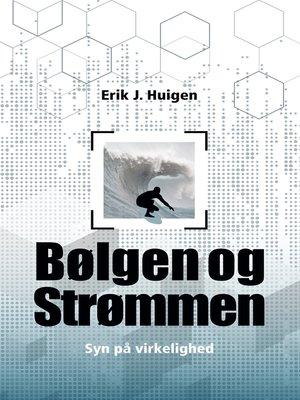 cover image of Bølgen og strømmen