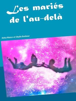 cover image of Les mariés de l'au delà