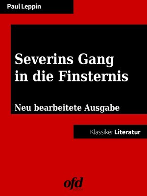cover image of Severins Gang in die Finsternis