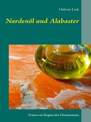 cover image of Nardenöl und Alabaster
