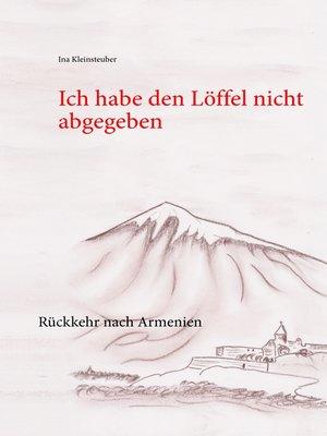 cover image of Ich habe den Löffel nicht abgegeben