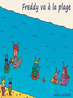cover image of Freddy va à la plage