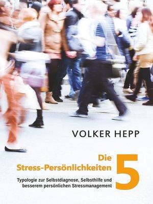 cover image of Die 5 Stress-Persönlichkeiten