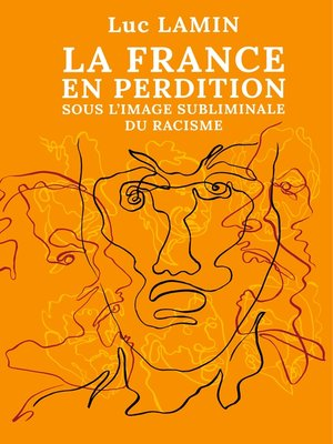 cover image of La France en perdition sous l'image subliminale du racisme