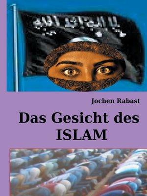 cover image of Das Gesicht des Islam