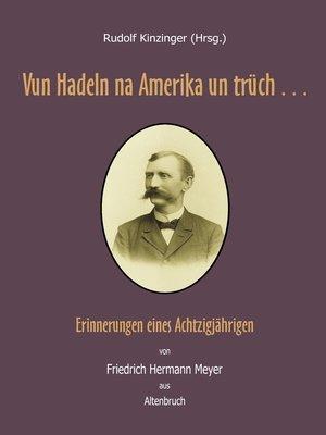 cover image of Vun Hadeln na Amerika un trüch . . .