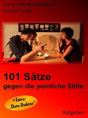cover image of 101 Sätze gegen die peinliche Stille