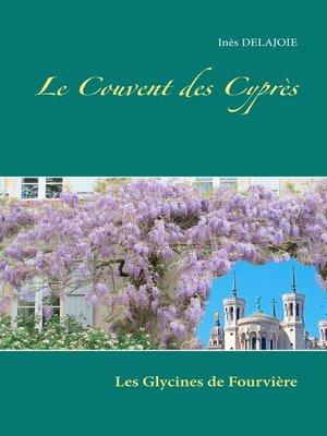 cover image of Le Couvent des Cyprès